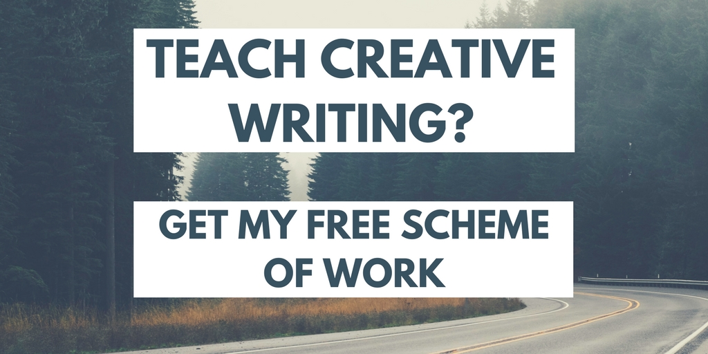 Teach creative writing? Get my free scheme of work... click here.